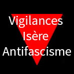 Vigilances Isere Antifascisme