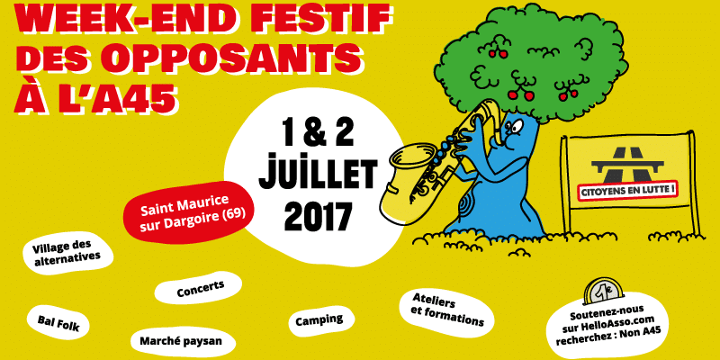 [A45] – Week-end festif contre l'A45 – 1 & 2 Juillet