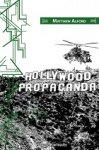 Lire : Hollywood propaganda, de Matthew Alford